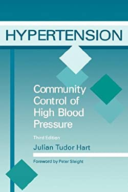 Hypertension: Community Control of High Blood Pressure, Third Edition 9781870905824