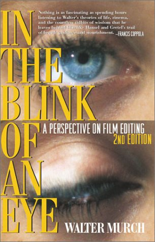 In the Blink of an Eye: A Perspective on Film Editing 9781879505629