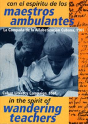 In the Spirit of Wandering Teachers: The Cuban Literacy Campaign 1961 9781876175399
