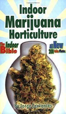Indoor Marijuana Horticulture 9781878823298
