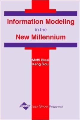 Information Modeling in the New Millennium 9781878289773