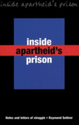 Inside Apartheid's Prison: Notes and Letters of Struggle 9781876175252