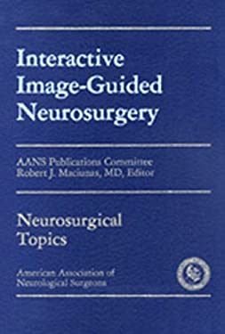 Interactive Image - Guided Neurosurgery 9781879284159