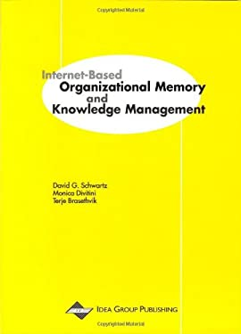 Internet-Based Organizational Memory and Knowledge Management 9781878289827