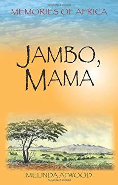 Jambo, Mama 9781879384781