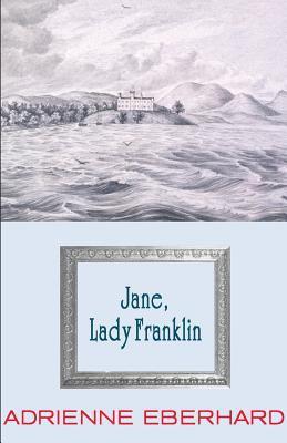 Jane, Lady Franklin 9781876044497