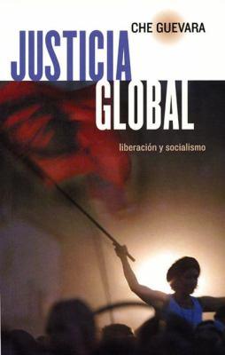 Justicia Global: Liberacion y Socialismo 9781876175467