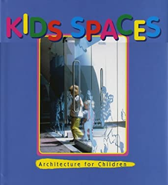 Kids Spaces: A Pictorial Review 9781876907549