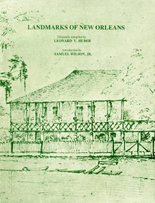 Landmarks of New Orleans 9781879714014