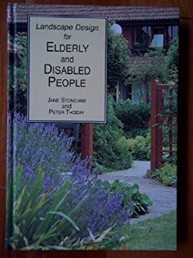 Landscape design for elderly and disabled people by jane for Garden design for disabled