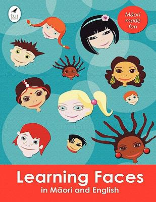 Learning Faces in Maori and English 9781877547423