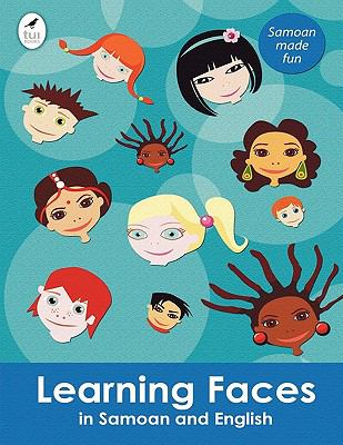 Learning Faces in Samoan and English 9781877547416