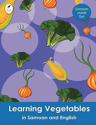 Learning Vegetables in Samoan and English 9781877547508