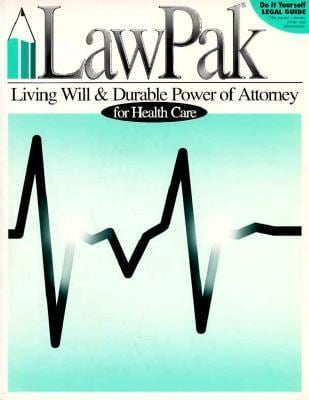 Living Will and Durable Power of Attorney for Health Care 9781879421073