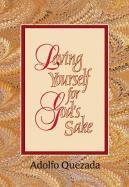 Loving Yourself for God's Sake 9781878718358