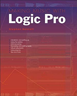 Making Music with Logic Pro 9781870775922