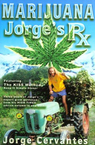 Marijuana: Jorge's RX 9781878823304