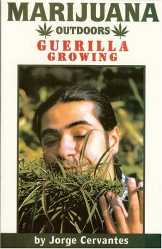 Marijuana Outdoors: Guerilla Growing 9781878823281