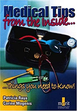 Medical Tips from the Inside...Things You Need to Know! 9781873413395