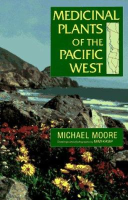 Medicinal Plants of the Pacific West 9781878610317
