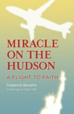 Miracle on the Hudson: A Flight to Faith 9781876963002
