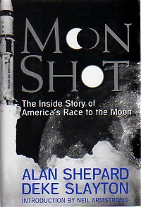 Moon Shot: The Inside Story of America's Race to the Moon 9781878685544