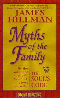 Myths of the Family 9781879323551
