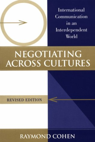 Negotiating Across Cultures: International Communication in an Independent World 9781878379726