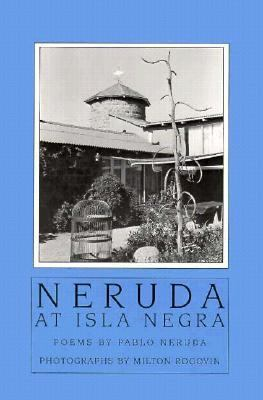 Neruda at Isla Negra 9781877727832