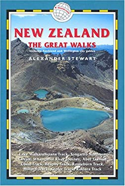 New Zealand: The Great Walks: Includes Auckland and Wellington City Guides 9781873756782