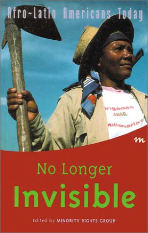 No Longer Invisible: Afro-Latin Americans Today 9781873194805
