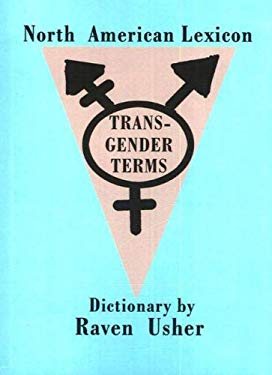 North American Lexicon of Transgender Terms 9781879194625