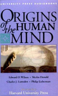 Origins of the Human Mind: The Mind's Biological and Behavioral Roots 9781879557352