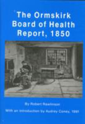 Ormskirk Board of Health Report, 1850 9781871236040