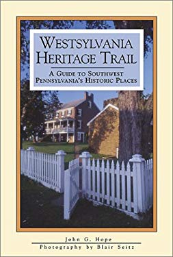 Westsylvania Heritage Trail 9781879441835