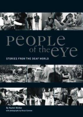 People of the Eye: Stories from the Deaf World 9781877242083