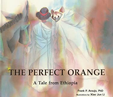 Perfect Orange: A Tale from Ethiopia 9781877810947