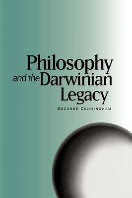 Philosophy and the Darwinian Legacy 9781878822611