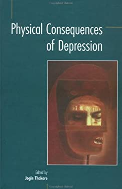 Physical Consequences of Depression 9781871816440