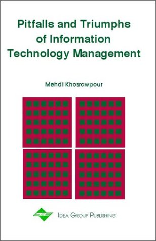 Pitfalls and Triumphs of Information Technology Management 9781878289612