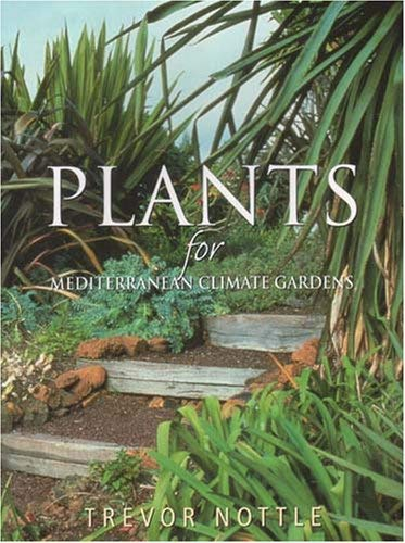 Plants for Mediterranean Climate Gardens 9781877058141
