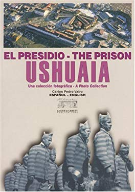 Presidio de Ushuaia, El - Espaol-English 9781879568396