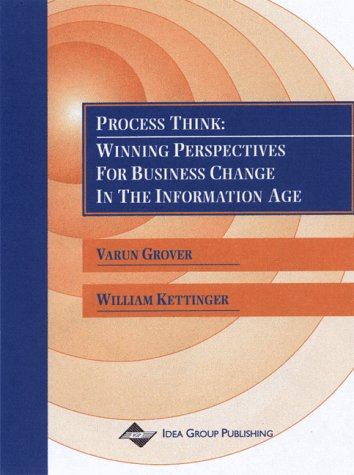 Process Think: Winning Perspectives for Business Change in the Information Age 9781878289681