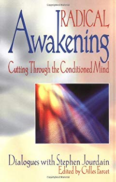Radical Awakening: Cutting Through the Conditioned Mind 9781878019165