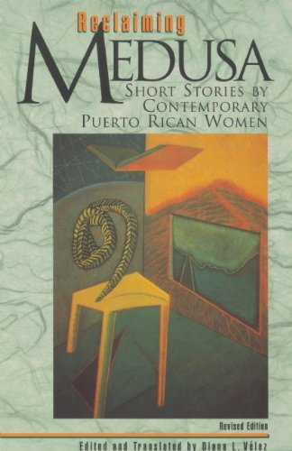 Reclaiming Medusa: Short Stories by Contemporary Puerto Rican Women 9781879960527