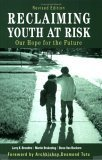 Reclaiming Youth at Risk: Our Hope for the Future 9781879639867