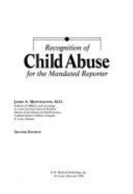 Recognition of Child Abuse for the Mandated Reporter 9781878060242