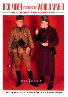 Red Army Uniforms of World War II in Colour Photographs 9781872004594