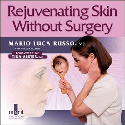 Rejuvenating Skin Without Surgery 9781873413944
