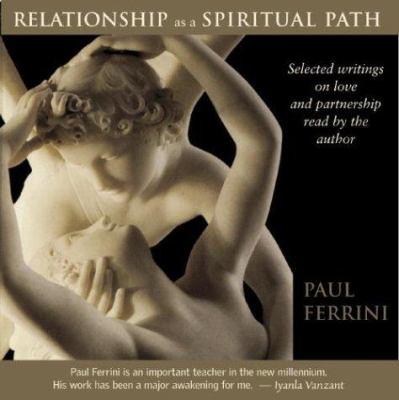 Relationship as a Spiritual Path 9781879159556